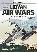 Libyan Air Wars. Part 3: 1986–1989 (Africa@War Book 22)