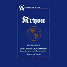 Kryon Book II: Don't Think Like a Human!