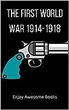 The First World War 1914-1918 (English Edition)