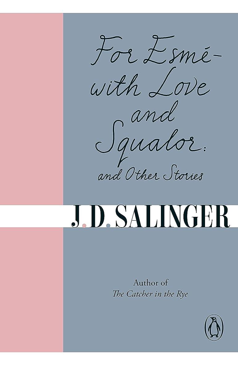 建てるメアリアンジョーンズ保有者For Esmé - with Love and Squalor: And Other Stories (English Edition)