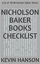 Nicholson Baker Books Checklist: List of All Nicholson Baker Books (English Edition)