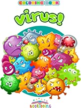 VIRUS! Coloring Book: A fun way for children to face viruses and prevent infections. Drawings and educational messages