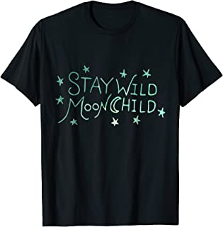 stay wild moon child shirt