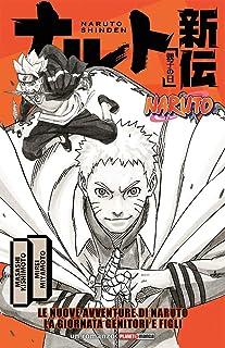 Le nuove avventure di Naruto. La giornata genitori e figli. Naruto shinden (Planet manga)