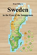 Sweden in the Eyes of the Immigrants