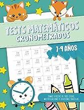 Tests matemáticos cronometrados - Sumas y restas de tres cifras, multiplicaciones y divisiones sencillas - 7-9 años