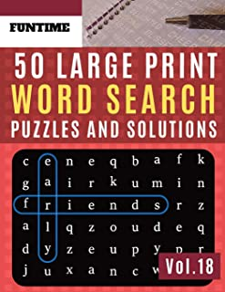 50 Large Print Word Search Puzzles and Solutions: FunTime Activity Book for Adults and kids Word Game Easy Quiz Books for Beginners (Find a Word for ... Seniors) (Word find puzzle books for adults)