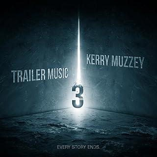 Trailer Music 3