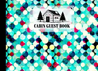 Cabin Guest Book: Circles Cover Guest Book for Vacation Home, Cabin Edition: 8.25 x 6 Guest Log Book for Vacation Rental, ...