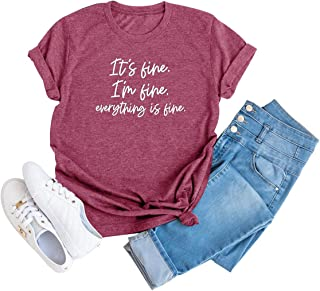 Its Fine Im Fine Everything is Fine Shirt Women Inspirational Letter Short Sleeve O Neck Tops