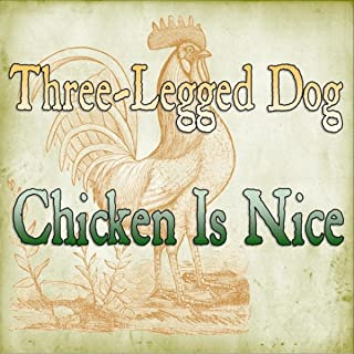 Chicken Is Nice