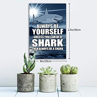 Arnold Glenn Always Be Yourself Unless You Can Be A Shark 9.5