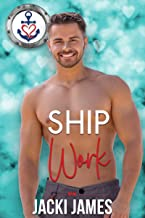Ship Work (Valentine's Inc. Cruises Book 1) (English Edition)