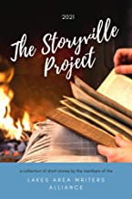 The Storyville Project: A Collection of Short Stories by Emerging and Established Minnesotan Authors