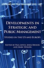 Developments in Strategic and Public Management: Studies in the US and Europe (Governance and Public Management)