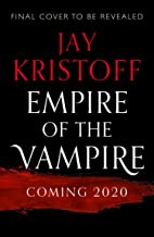 Empire of the Vampire (Empire of the Vampire, Book 1)