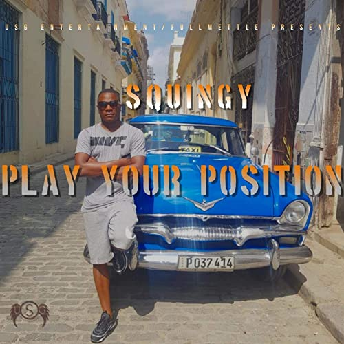 Play Your Position [Explicit]