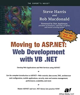 Moving to ASP.NET: Web Development with VB .NET (Expert's Voice)