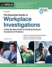 Livres The Essential Guide to Workplace Investigations: A Step-by-Step Guide to Handling Employee Complaints & Problems, Includes Web-Site for Downloadable Forms PDF