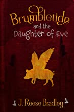 BRUMBLETIDE: and the Daughter of Eve