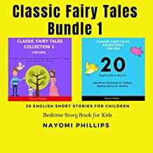 Classic Fairy Tales Bundle for Kids: English Short Stories Collection for Children: Bedtime Story Book for Toddlers
