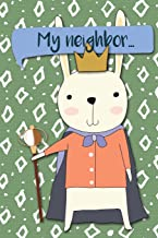 My Neighbor: Adventures of A Rabbit   A What Happens Next Comic Activity Book For Artists (Make Your Own Comics Workbook) (Volume 5)