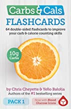 Carbs & Cals Flashcards PACK 1: 64 double-sided flashcards to improve your carb & calorie counting skills