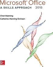 Microsoft Office 2016: A Skills Approach