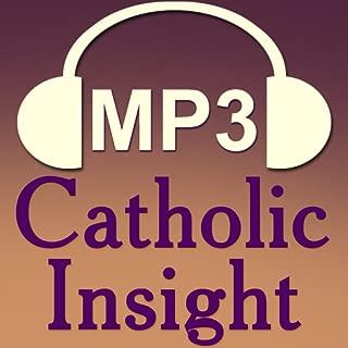 Audio Catholic Insight