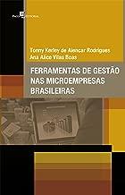Ferramentas de gestão nas microempresas brasileiras (Portuguese Edition)