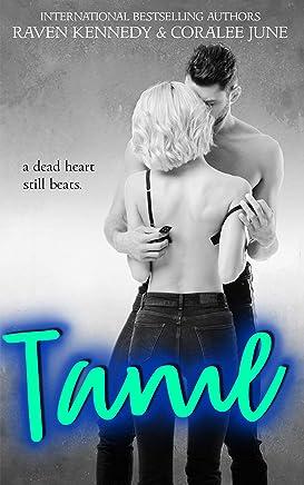 Tame: A High School Bully Romance (Savannah Heirs Book 2)