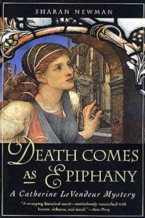 Death Comes As Epiphany: A Catherine LeVendeur Mystery (English Edition)