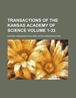 Transactions of the Kansas Academy of Science Volume 1-33