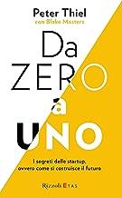 Da zero a uno: I segreti delle startup, ovvero come si costruisce il futuro (Italian Edition)