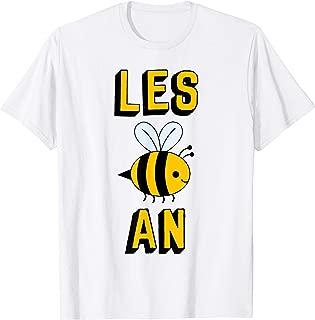 Lesbian Bee - Les Bee An - Gay Pride T-Shirt