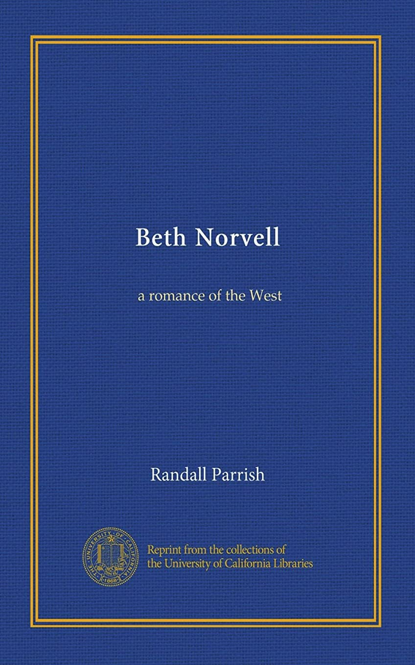 ジム雷雨理論的Beth Norvell: a romance of the West