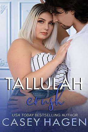 Tallulah Crush (Tallulah Cove Book 7)