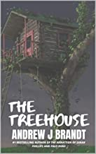 The Treehouse: A Thriller