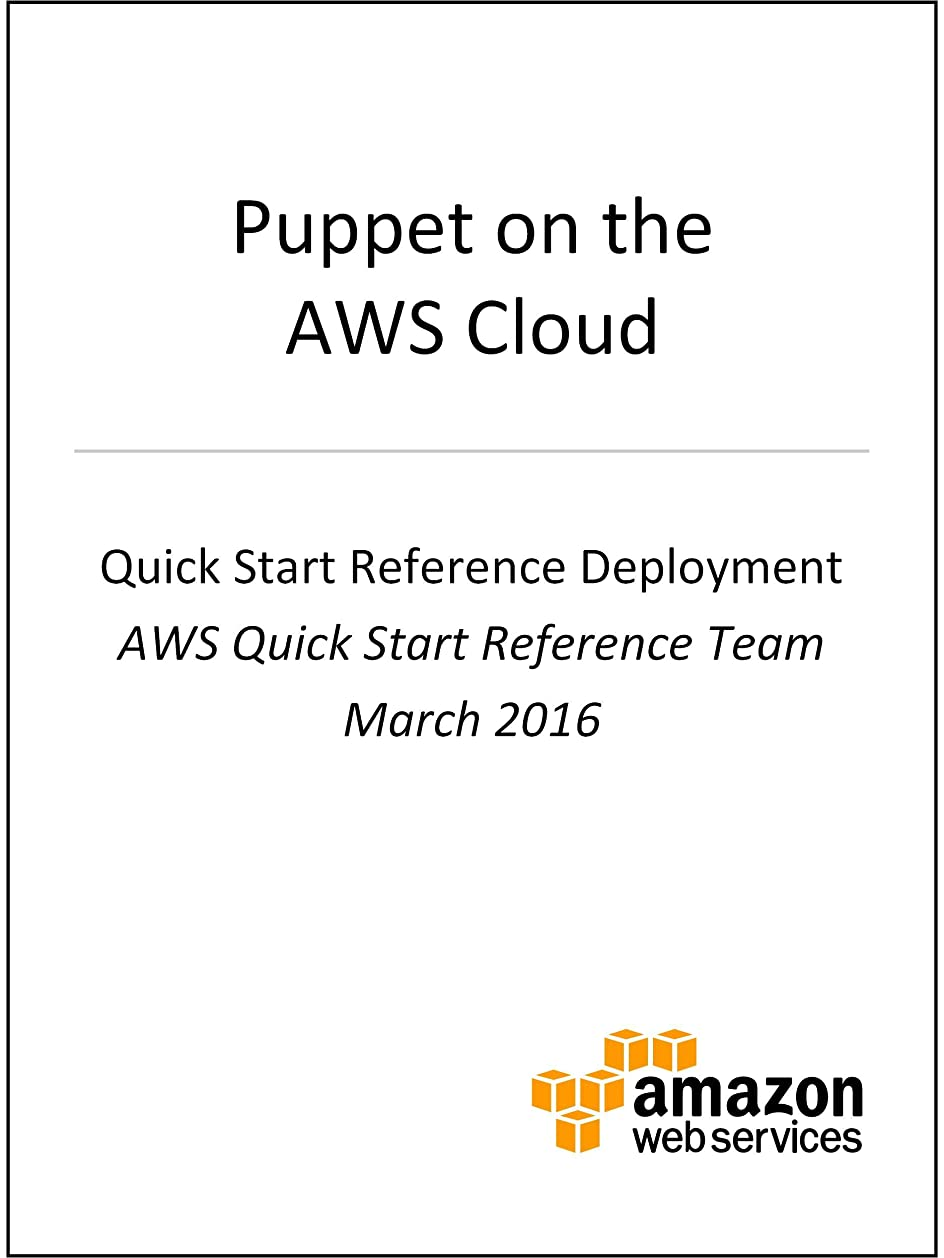 研磨剤分岐する許さないPuppet on AWS (AWS Quick Start) (English Edition)