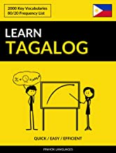 Learn Tagalog - Quick / Easy / Efficient: 2000 Key Vocabularies