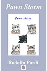 Pawn Storm, a Chess Primer: A devastating, but difficult Attack (Chess manual) Kindle Edition