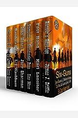 Six-Guns: Six Classic Western Novels Kindle Edition