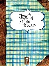 Gaveta de Bolso (Portuguese Edition)
