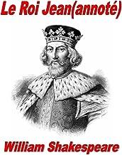 Le Roi Jean(annoté) (French Edition)