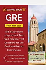 GRE Prep 2019 & 2020: GRE Study Book 2019-2020 & Test Prep Practice Test Questions for the Graduate Record Examination Paperback