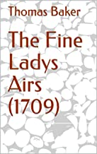 The Fine Ladys Airs (1709)