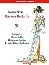 Great Opera Recordings / Giacomo Puccini: Madama Butterfly (Callas, Gedda, Karajan) [1955], Vol. 2