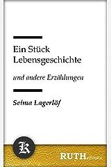 Ein Stück Lebensgeschichte (German Edition) Kindle Edition