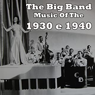 The Big Band Music Of The 1930's & 1940's Medley: You Can Tell She Comes From Dixie / Wanted / It's High Time I Got The Low Down On You / Darn That Dream / My Heart Is Yours / Put On An Old Pair Of Shoes / My Devotion