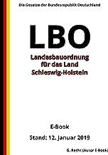 Landesbauordnung für das Land Schleswig-Holstein (LBO), 4. Auflage 2019 (German Edition)
